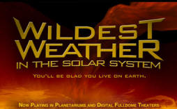 Wildest Weather in the Solar System Planetarium Show